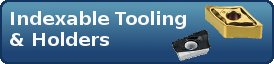 Indexable Tooling & Holders